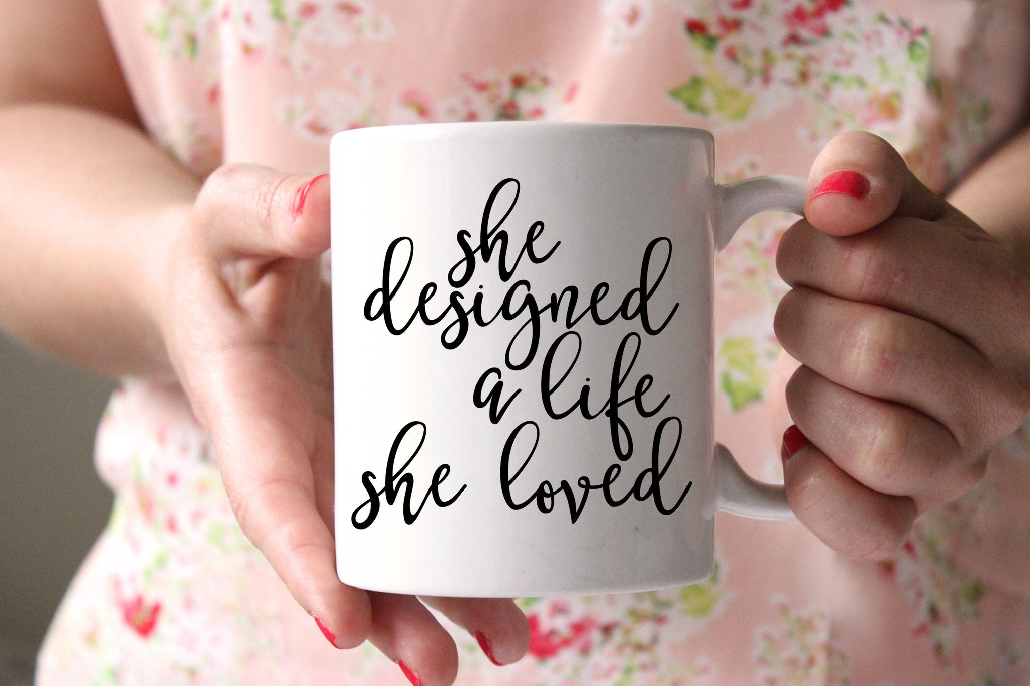 She_Designed_a_Life_She_Loved_Mug_2048x@2x