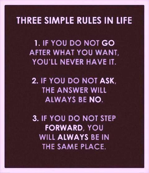 Three rules in life